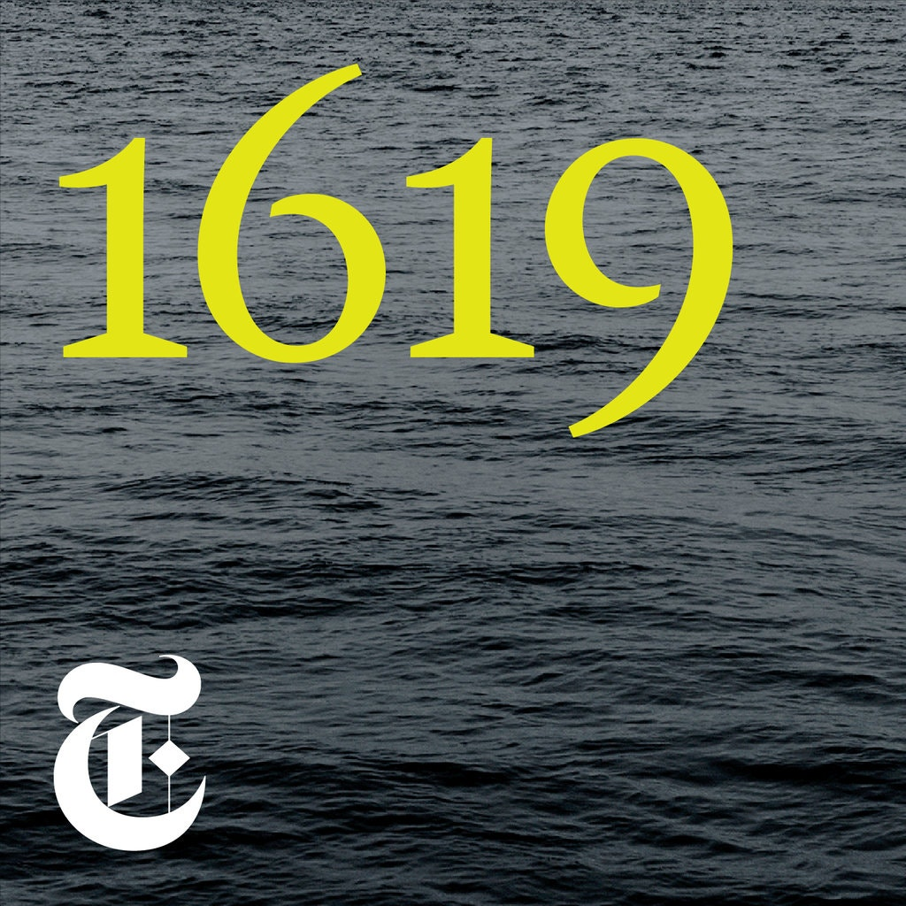Podcast Review: 1619