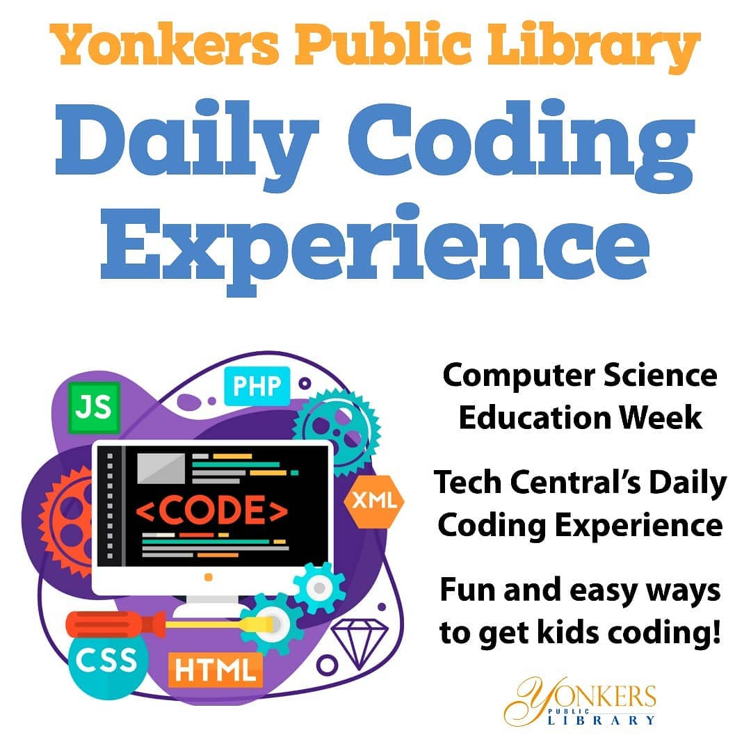 Yonkers Public Library celebrates Computer Science Education Week! (December 7-13)