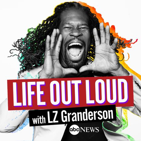 Podcast Review: Life Out Loud with LZ Granderson