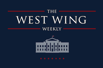 Podcast Review: The West Wing Weekly