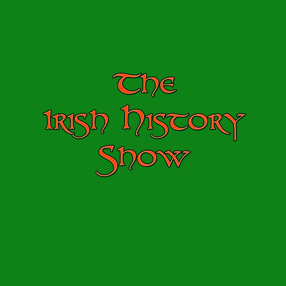 Podcast Review: The Irish History Show