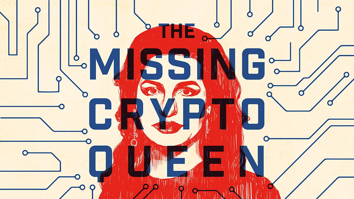 Podcast Review: The Missing Cryptoqueen