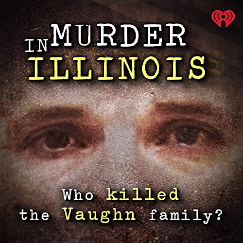 Podcast Review: Murder in Illinois
